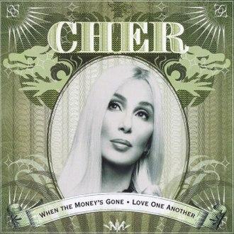 When the Money's Gone - Image: Whenthemoneysgone 1