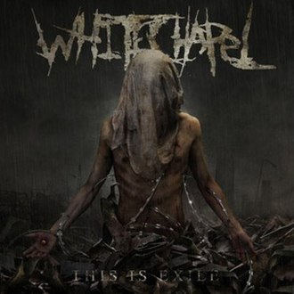 This Is Exile - Image: Whitechapel This Is Exile