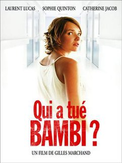 <i>Who Killed Bambi?</i> (2003 film) 2003 film by Gilles Marchand