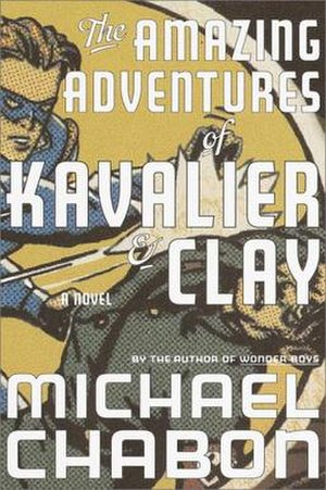 The Amazing Adventures of Kavalier & Clay - First edition cover