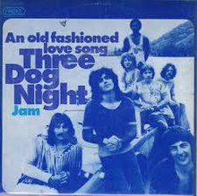 An Old Fashioned Love Song - Three Dog Night.jpg