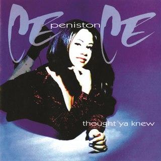 <i>Thought Ya Knew</i> 1994 studio album by CeCe Peniston