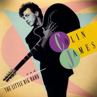 Colin James and the Little Big Band - Image: Colin James Little Big Band