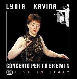 Concerto per Theremin. Live in Italy - Image: Cover of Lydias Concerto per Theremin live CD