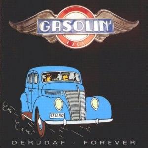 Derudaf Forever - Image: Derudaf Forever Gasolin'