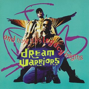 And Now the Legacy Begins - Image: Dream Warriors