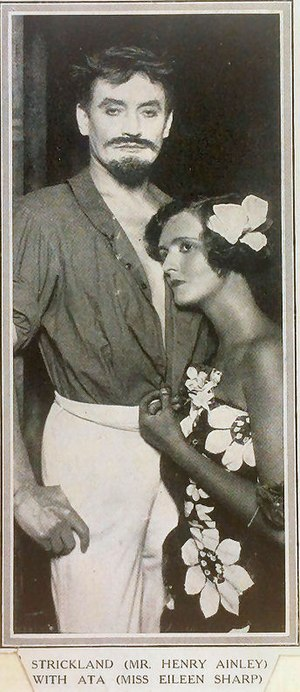 The Moon and Sixpence - Henry Ainley as Strickland and Eileen Sharp as Ata in the 1925 stage adaptation