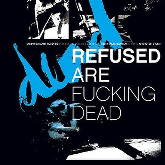Refused Are Fucking Dead - Image: Fuckingdead