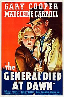 <i>The General Died at Dawn</i> 1936 film by Lewis Milestone