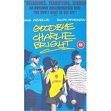 Goodbye Charlie Bright (film).jpg