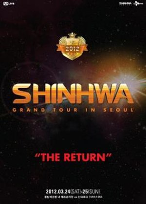 Grand Tour: The Return - Promotional poster for 2012 Shinhwa Grand Tour in Seoul: The Return