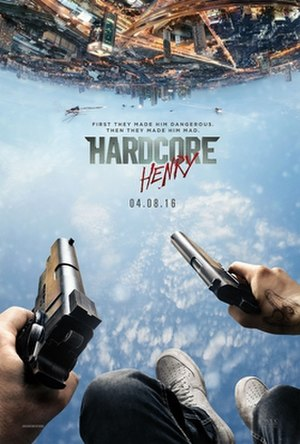 Hardcore Henry - Theatrical release poster