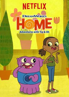 <i>Home: Adventures with Tip & Oh</i> television series