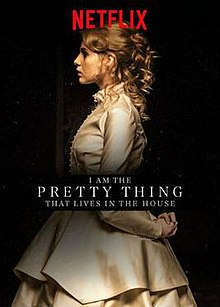 I Am the Pretty Thing That Lives in the House poster.jpg
