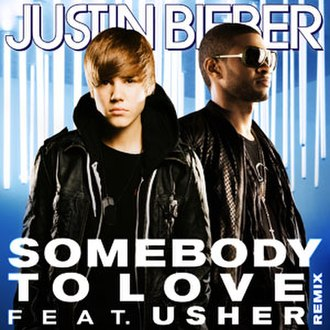 Somebody to Love (Justin Bieber song) - Image: Justin Bieber Someb 40D5FE8rev