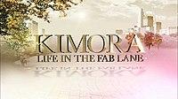 Kimora: Life In The Fab Lane