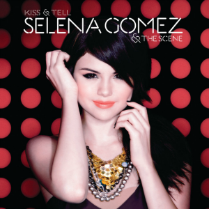 Kiss & Tell (Selena Gomez & the Scene album) - Image: Kiss & Tell European cover