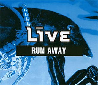 Run Away (Live song) - Image: Live Run Away