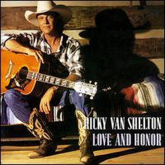 Love and Honor (album) - Image: Love and Honor (Ricky Van Shelton album cover art)
