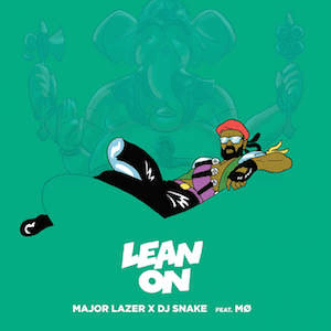 Lean On - Image: Major Lazer and DJ Snake Lean On (feat. MØ)