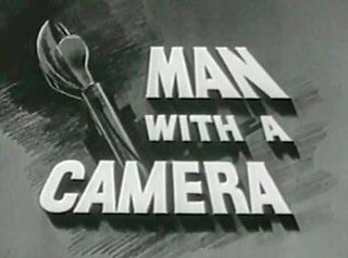 <i>Man with a Camera</i> television series