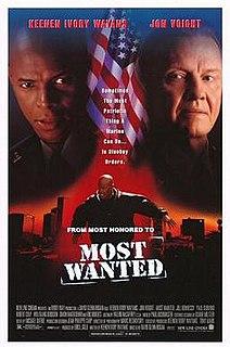 <i>Most Wanted</i> (1997 film) 1997 film by David Glen Hogan