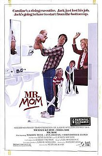 <i>Mr. Mom</i> 1983 American film directed by Stan Dragoti
