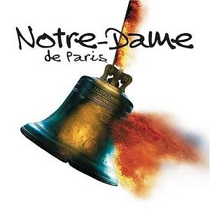 Notre-Dame de Paris (musical) - Notre-Dame de Paris - English version (CD cover)