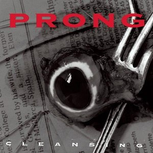Cleansing (album) - Image: Prong cleansing cover