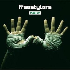 Push Up (song) - Image: Push Up Freestylers single artwork
