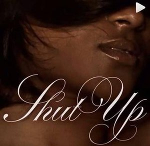 Shut Up (R. Kelly song) - Image: R Kelly Shut Up