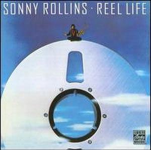 Reel Life (Sonny Rollins album) - Image: Reel Life (album)
