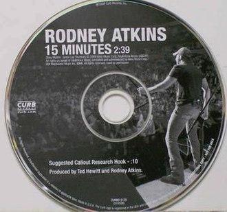 15 Minutes (Rodney Atkins song) - Image: Rodney Atkins 15 Minutes