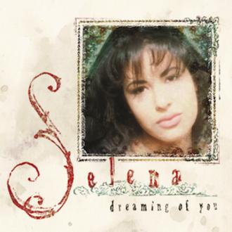 Dreaming of You (Selena album) - Image: Selena Quintanilla, Dreaming of You (album)