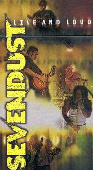Live and Loud (Sevendust album) - Image: Sevendust Live&Loud
