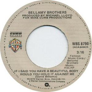 If I Said You Had a Beautiful Body Would You Hold It Against Me - Image: Single If I Said You Have A Beautiful Body