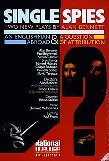 <i>Single Spies</i> 1988 stage play written by Alan Bennett