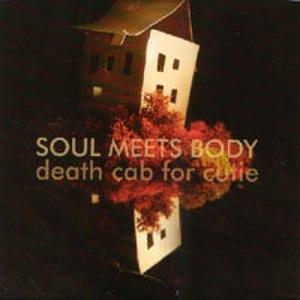Soul Meets Body - Image: Soul Meets Body