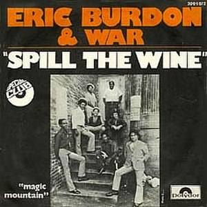 Spill the Wine - Image: Spill the Wine Eric Burdon & War
