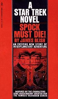 <i>Spock Must Die!</i> 1970 novel by James Blish