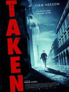 <i>Taken</i> (film) 2008 film by Pierre Morel