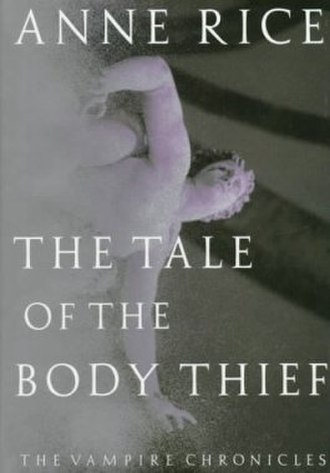 The Tale of the Body Thief - First edition