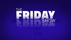 The Friday Show - The Friday Show