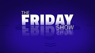 <i>The Friday Show</i> television series