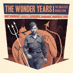 The Greatest Generation (album) - Image: The Greatest Generation The Wonder Years Album Cover