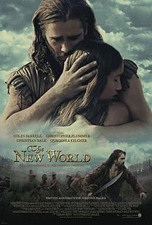 <i>The New World</i> (2005 film) 2005 film by Terrence Malick