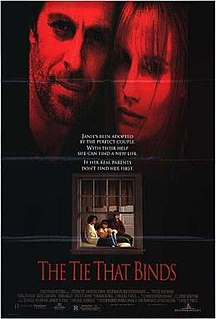 <i>The Tie That Binds</i> (1995 film) 1995 film by Wesley Strick