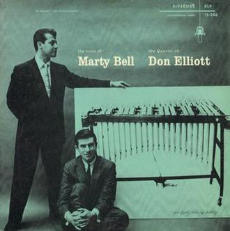 The Voice of Marty Bell – The Quartet of Don Elliott - Image: The Voice of Marty Bell The Quartet of Don Elliott