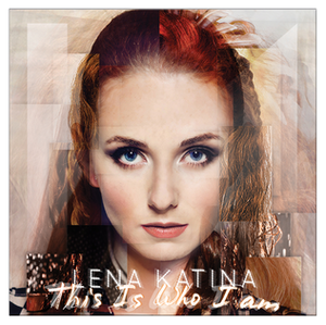 "This Is Who I Am (Lena Katina album) - Image: The album cover of ""This is Who I Am"" by Lena Katina, 2014"