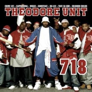718 (album) - Image: Theodoreunit